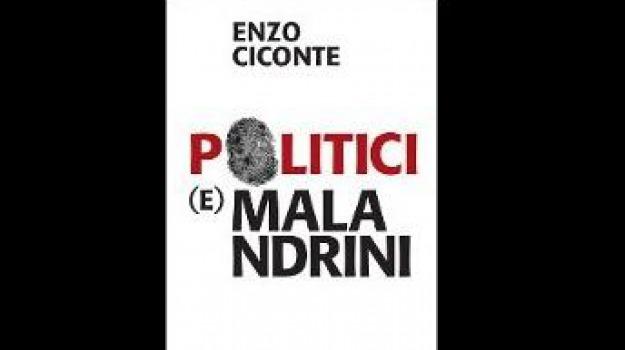 enzo ciconte, politici e malandrini, Calabria, Cultura