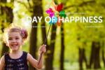 Oggi è la Giornata della Felicità