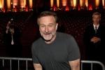 Robin Williams esce di scena, il mondo lo piange