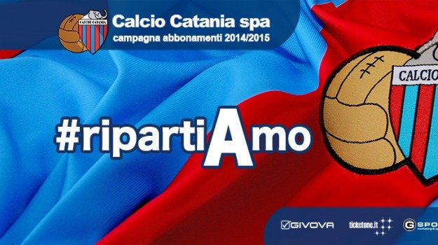 #ripartiamo, abbonamenti, calcio catania, Sicilia, Sport