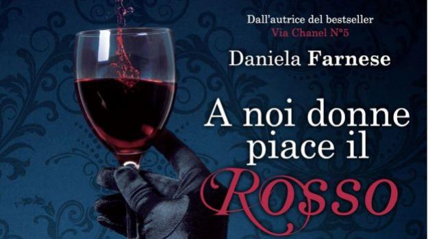 a noi donne piace il rosso, daniela farnese, Sicilia, Cultura