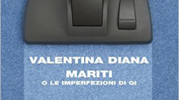 Mariti o le imperfezioni di Gi, Valentina Diana, IoLeggo