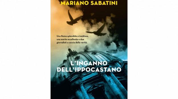 L'inganno dell'ippocastano, Mariano Sabatini, IoLeggo