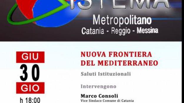 catania, messina, Nuova frontiera del Mediterraneo, reggio calabria, Reggio, Sicilia, Archivio