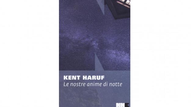 Kent Haruf, Le nostre anime di notte, IoLeggo