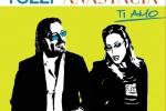 """Torna """"Ti Amo"""", Tozzi duetta con Anastacia"""