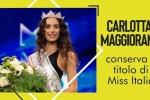 Miss Italia e le foto di nudo: Carlotta Maggiorana mantiene il titolo