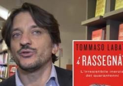 Labate e i quarantenni di oggi: «Un'occasione sprecata come il rigore di Baggio» Il giornalista, con il volume «I rassegnati», indaga l'irresistibile inerzia dei quarantenni di oggi - Corriere Tv