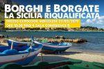 La Sicilia riqualificata, se ne parla a Palermo: convegno su borghi e borgate