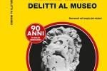 A Napoli il Mann si tinge di giallo con 'Delitti al Museo'