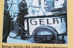 'Gelato di Marca', storia del gelato marchigiano in un libro