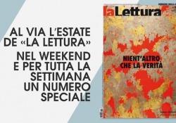 «La Lettura», al via l'estate del supplemento Che cosa c'è nel numero speciale dell'inserto culturale: un'anticipazione dei contenuti - CorriereTV