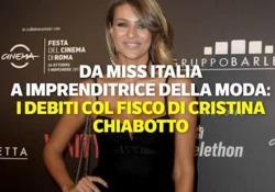 Cristina Chiabotto, la star tv e i suoi problemi col fisco L'ex miss Italia ha chiesto di liquidare un debito con l'erario di 2,5 milioni di euro - Corriere Tv