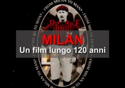 Milan, un film lungo 120 anni L'anniversario del «Diavolo rossonero» fondato il 16 dicembre 1899 - Ansa