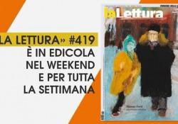 Su «la Lettura» il romanzo è storico. Con Follett, Falcones, Lemaitre e Scurati Un'anticipazione dei contenuti del nuovo numero, in edicola nel weekend e per tutta la settimana - Corriere Tv