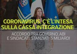 Coronavirus, c'è l'intesa sulla cassa integrazione Accordo tra governo, Abi e sindacati. Stanziati 5 miliardi - Ansa