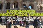Crollano le presenze, gli effetti del coronavirus sul turismo: in tre mesi perdite per 31 milioni di euro