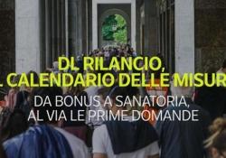 Dl Rilancio, il calendario delle misure Da bonus a sanatoria, al via le prime domande - Ansa