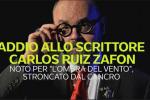 Addio allo scrittore spagnolo Carlos Ruiz Zafón: è celebre per il romanzo «L'ombra del vento»
