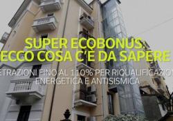 Super ecobonus: tutto quello che c'è da sapere Detrazioni fino al 110% per riqualificazione energetica e antisismica - Ansa