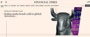Rivelazione del Financial Times: «Bond legati alla 'ndrangheta venduti sui mercati»