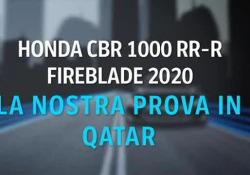 Honda Cbr 1000 Rr-R Fireblade 2020: la nostra prova La nuova supersportiva è la Fireblade più potente di sempre - CorriereTV