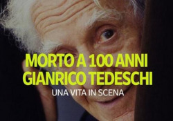 Morto Gianrico tedeschi: una vita in scena L'attore aveva compiuto 100 anni ad aprile - Ansa