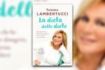 """""""La dieta delle diete"""", il benessere secondo Lambertucci"""