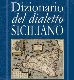 Il Dizionario del dialetto Siciliano in edicola dal 23 ottobre con la Gazzetta del Sud