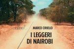 Il mondo che ci cammina addosso, il capogiro narrativo dell'ultimo romanzo di Ciriello