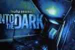 """Serie tv, la recensione di """"Into the dark"""""""