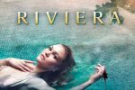 """Serie tv, la recensione di """"Riviera"""""""