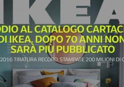 Addio al catalogo cartaceo di Ikea, dopo 70 anni non sarà più pubblicato Nel 2016 tiratura record, stampate 200 milioni di copie - Ansa