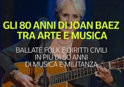 Gli 80 anni di Joan Baez, tra arte e musica Ballate folk e diritti civili, più di 50 anni di musica e militanza - Ansa
