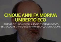 Cinque anni fa moriva Umberto Eco L'autore del «Nome della Rosa» è stato filosofo, semiologo e grande esperto di comunicazione - Ansa
