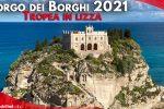 """""""Il Borgo dei Borghi"""", stasera la vincitrice su Rai3. Tropea sogna la vittoria"""