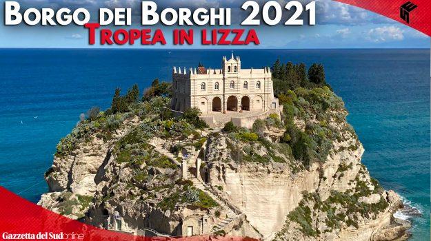 """""""Borgo dei borghi 2021"""", pochi giorni per votare: l'appello del sindaco di Tropea - FOTO"""