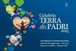 """Turismo in Calabria, ecco il progetto """"Calabria Terra dei Padri 2023"""""""
