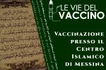 Vaccini, il 9 luglio somministrazione nel Centro Islamico di Messina