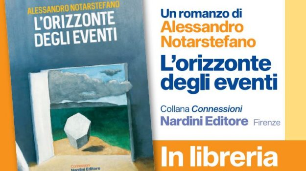 """""""L'orizzonte degli eventi"""", un romanzo di Alessandro Notarstefano. Oggi all'Università di Messina"""